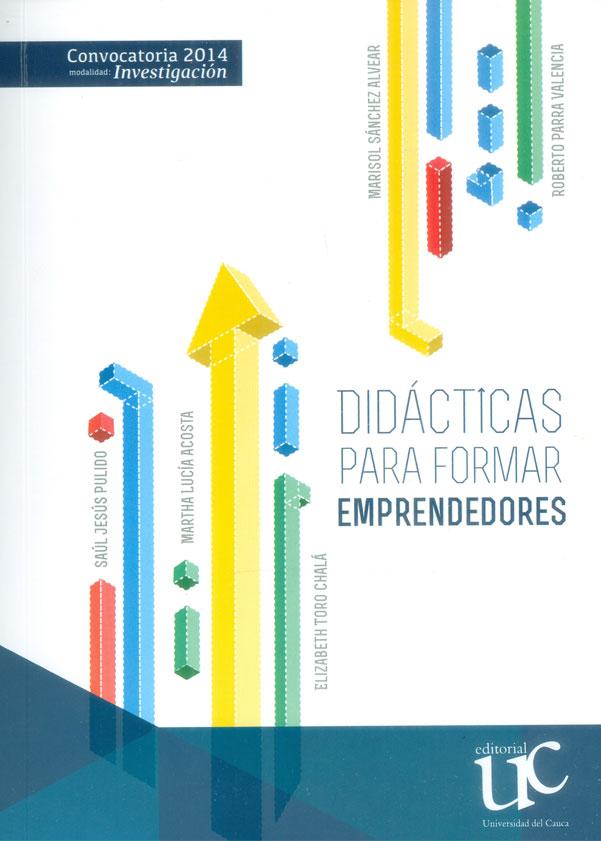 Didácticas para formar emprendedores