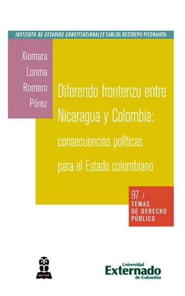 Diferendo fronterizo entre Nicaragua y Colombia : consecuencias políticas para el estado colombiano