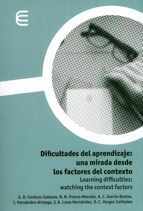 Dificultades del aprendizaje: una mirada desde los factores del contexto. Learning Difficulties: watching the context factors