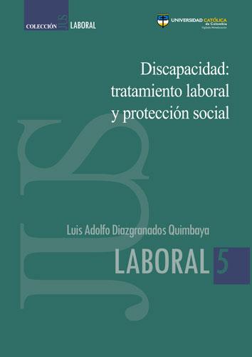 Discapacidad: tratamiento laboral y protección social