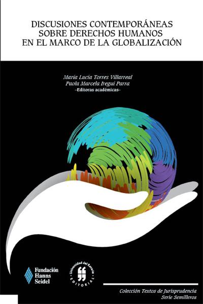 Discusiones contemporáneas sobre derechos humanos en el marco de la globalización