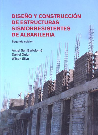 Diseño Y Construcción De Estructuras Sismorresistentes De Albañilería (2da Ed.)