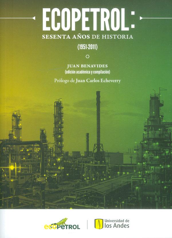 Ecopetrol: Sesenta años de historia (1951-2011)