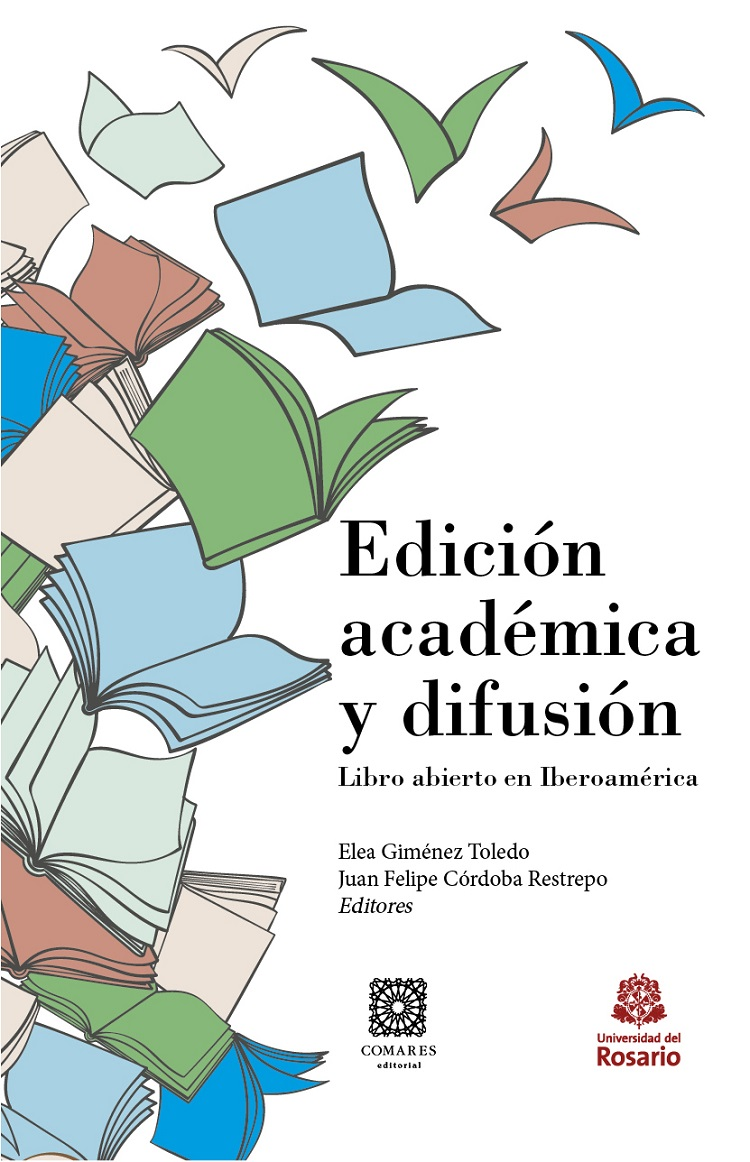 Edición académica y difusión.Libro abierto en Iberoamérica