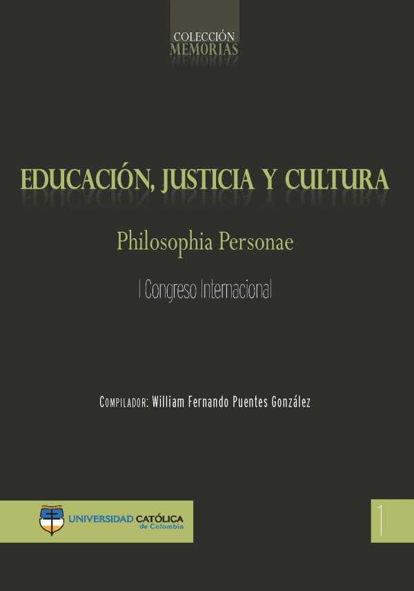 EDUCACIÓN, JUSTICIA Y CULTURA. Philosophia personae