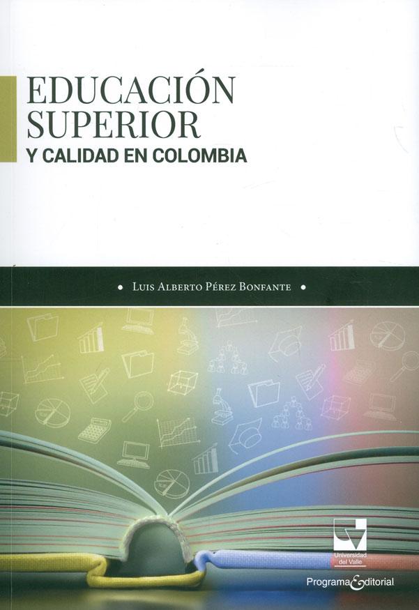 Educación superior y calidad en Colombia