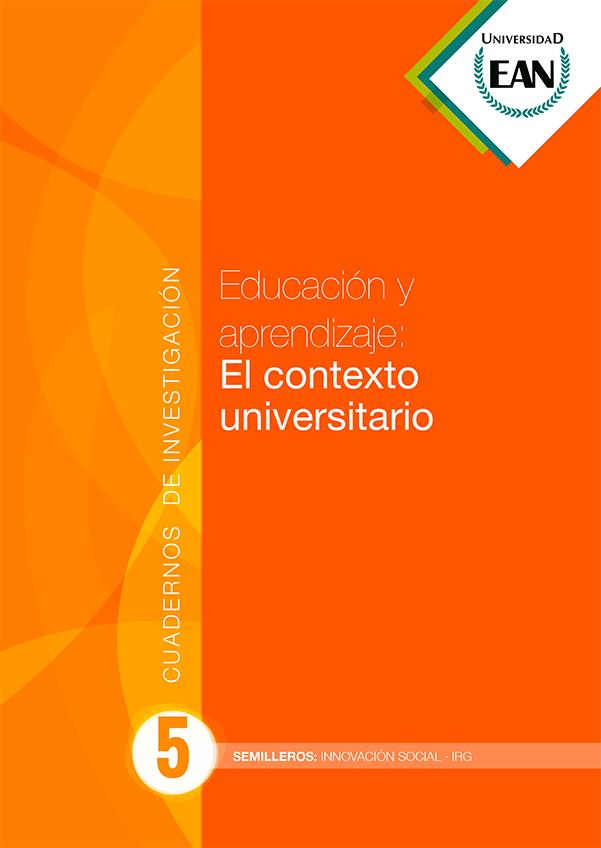 Educación y aprendizaje: El contexto universitario