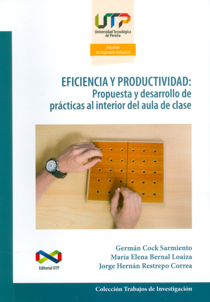 Eficiencia y productividad:Propuesta y desarrollo de prácticas al interior del aula de clase