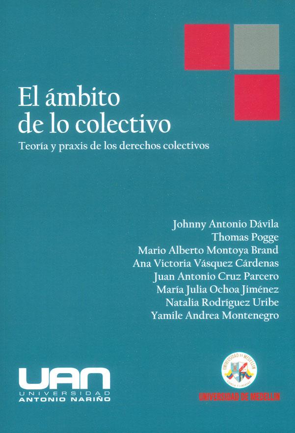 El ámbito de lo colectivo: Teoría y praxis de los derechos colectivos