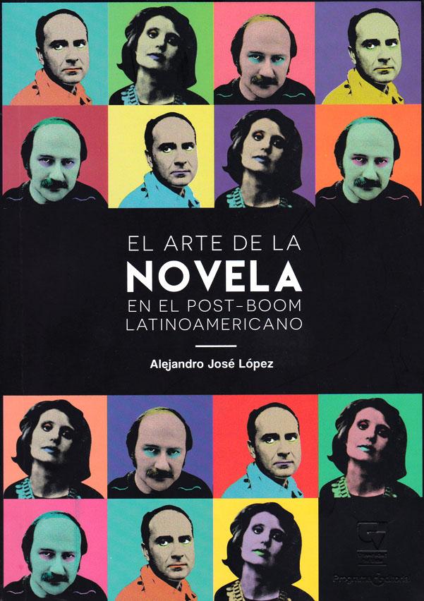 El arte de la novela en el post-boom latinoamericano