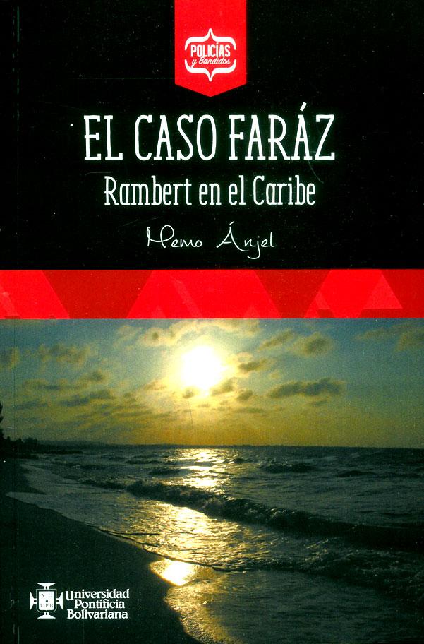 El caso faráz. Rambert en el Caribe