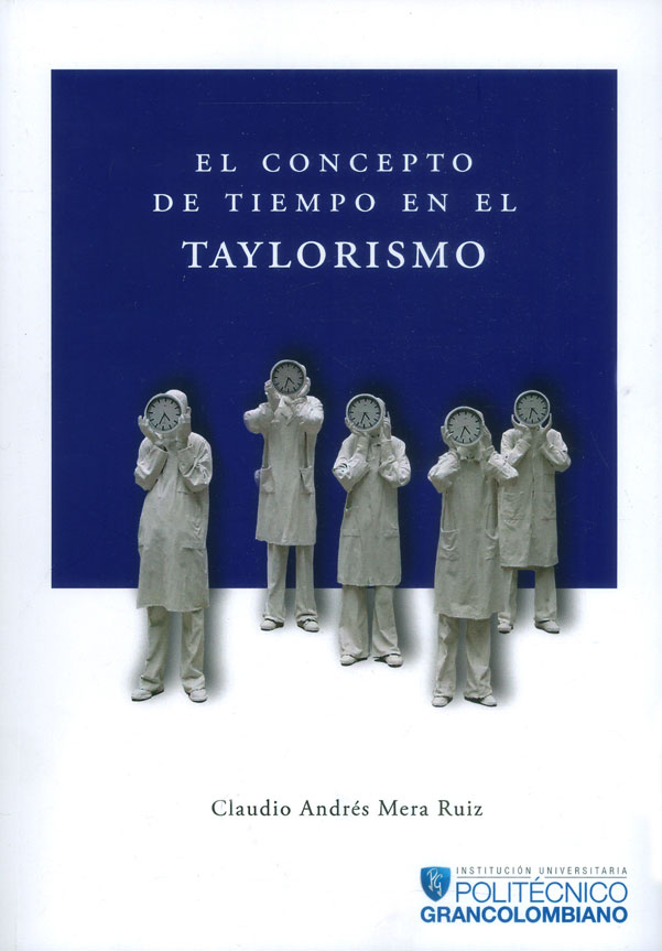 El concepto de tiempo en el Taylorismo