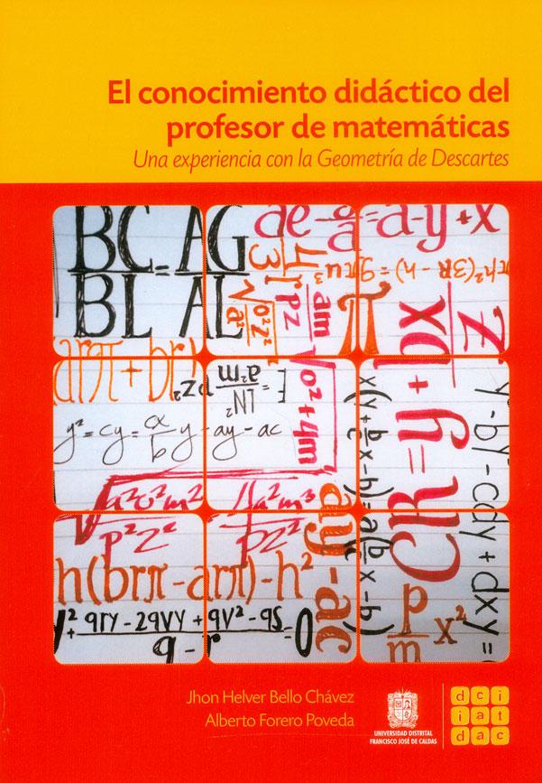 El conocimiento didáctico del profesor de matemáticas: Una experiencia con la geometría de Descartes