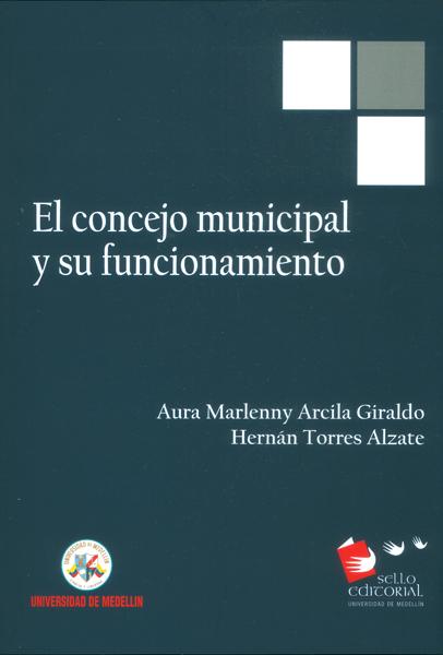 El consejo municipal y su funcionamiento