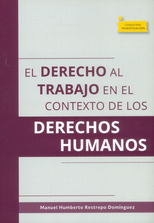 El derecho al trabajo en el contexto de los derechos humanos