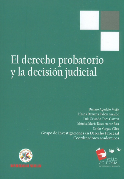 El derecho probatorio y la decisión judicial