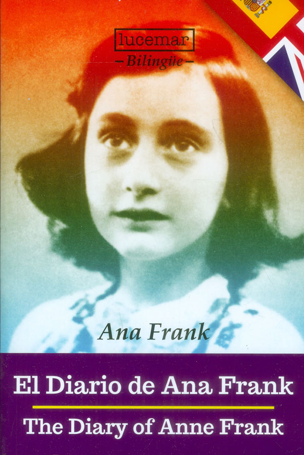 El diario de Ana Frank. The Diary of Anne Frank