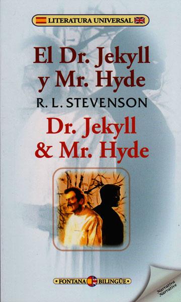 El Dr. Jekyll y Mr.Hyde (Edición Bilingüe)