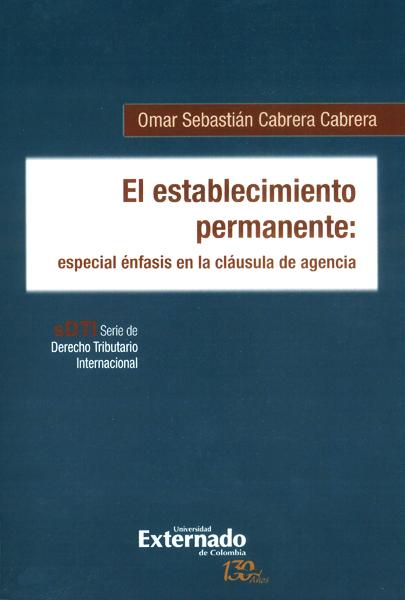 El establecimiento permanente: especial énfasis en la cláusula de agencia