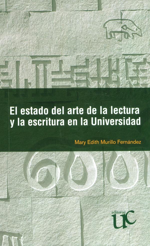 El estado del arte de la lectura y la escritura en la Universidad