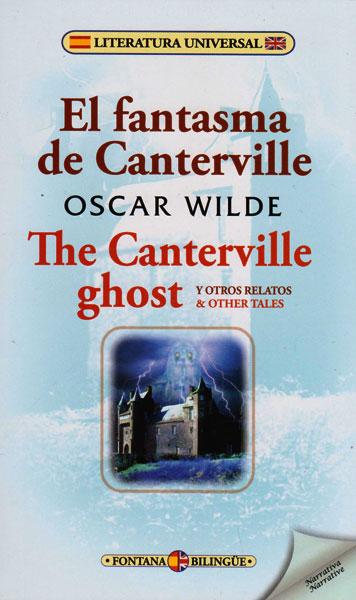 El fantasma de Canterville y otros relatos/ The Canterville Ghost other tales