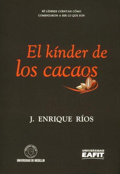 El kínder de los cacaos