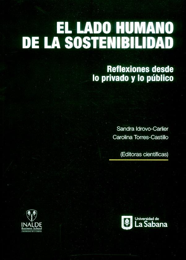El lado humano de la sostenibilidad: reflexiones desde lo privado y lo público