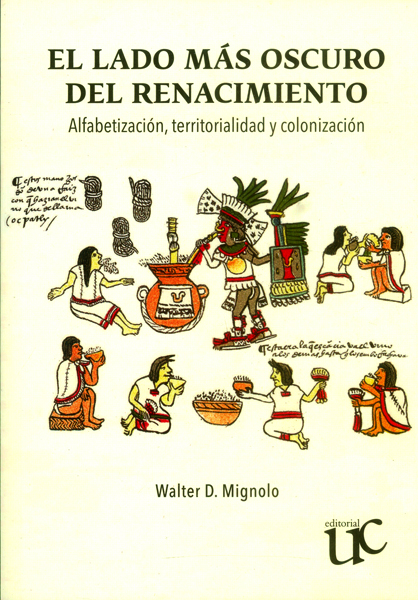 El lado más oscuro del renacimiento: Alfabetización, territorialidad y colonización