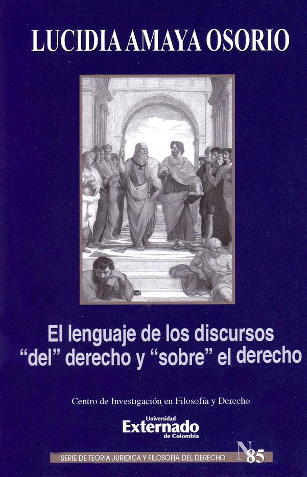 """El lenguaje de los discursos  """"del """" derecho y  """"sobre """" el derecho"""