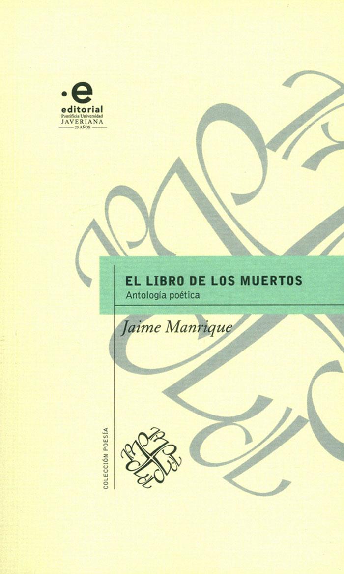 El libro de los muertos:  Antología poética