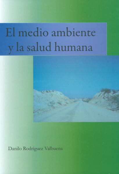 El medio ambiente y la salud humana