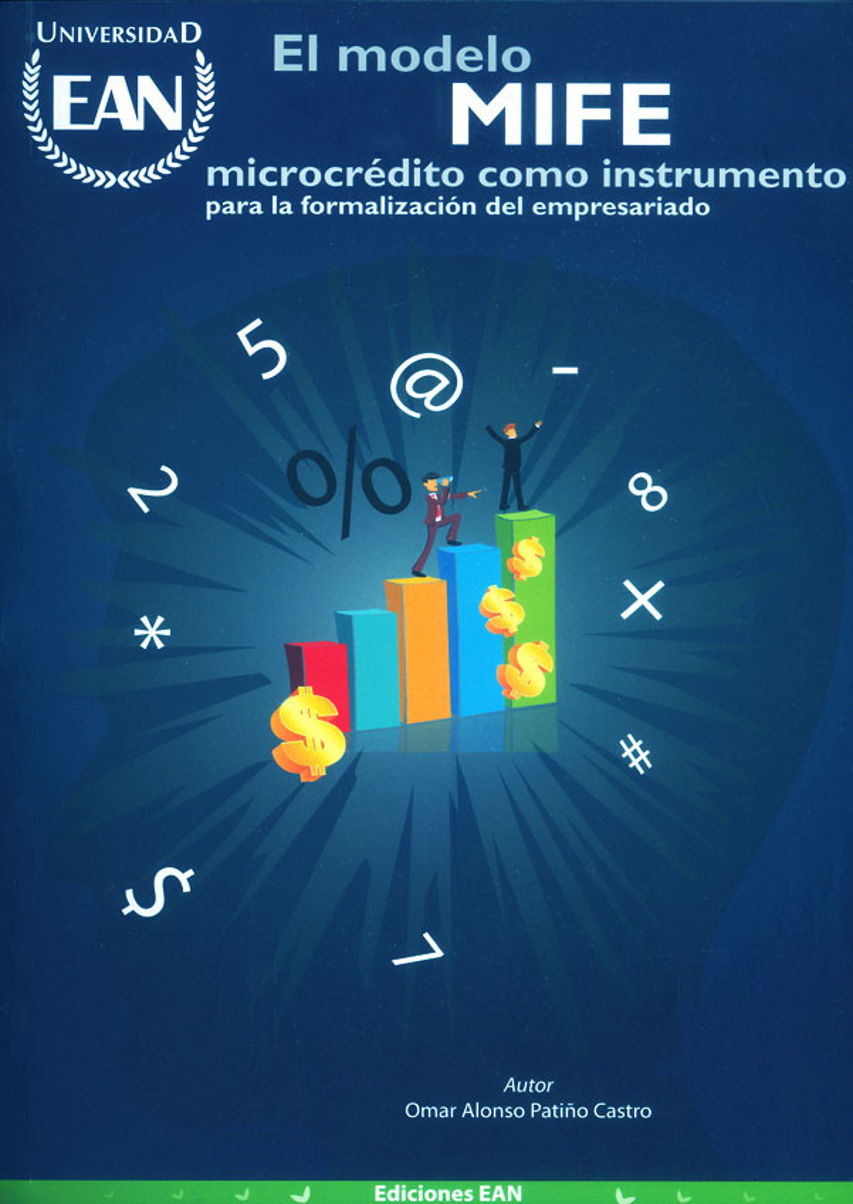 El modelo MIFE. Microcrédito como instrumento para la formalización del empresariado