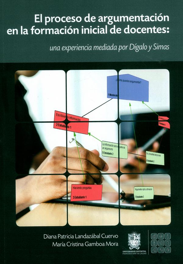 El proceso de argumentación en la formación inicial de docentes: Una experiencia mediada por Dígalo y Simas