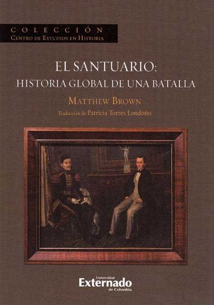 El santuario: historia global de una batalla