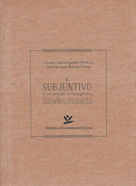 El subjuntivo: Un estudio comparativo español- frances