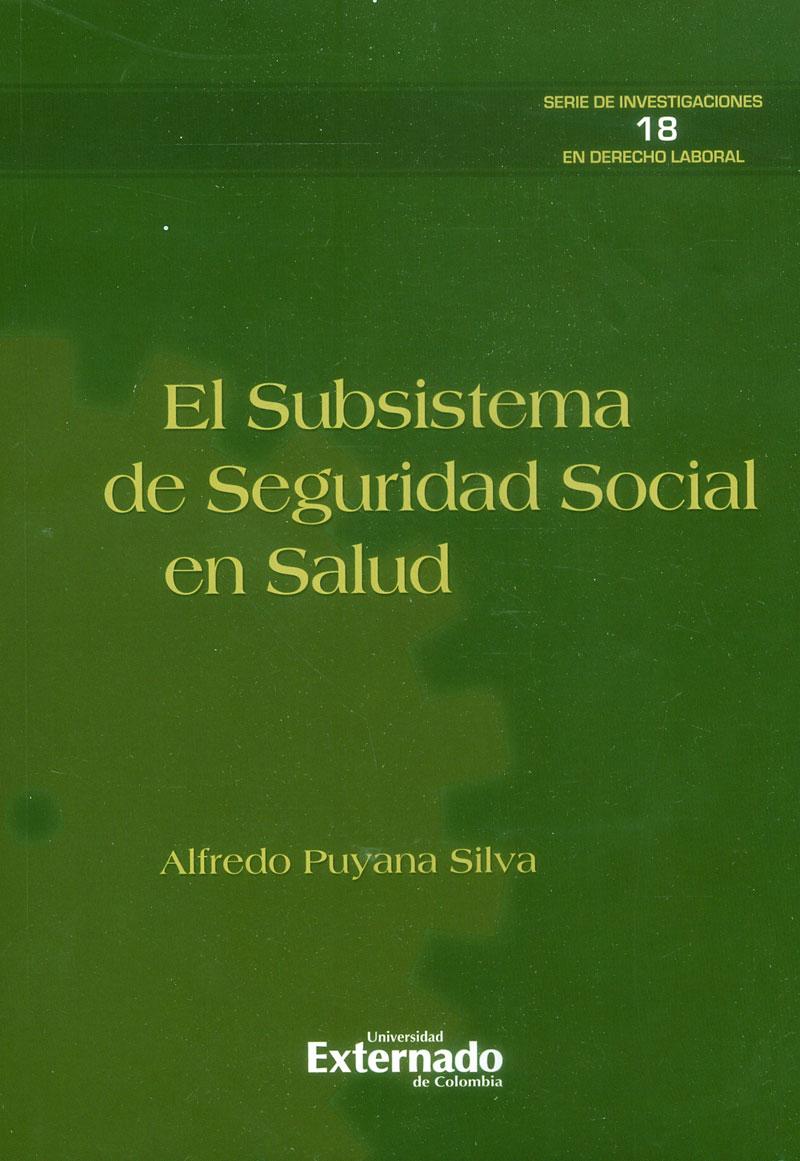 El subsistema de seguridad social en salud