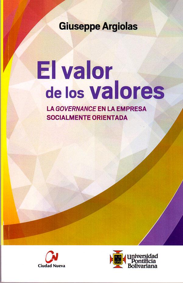 El  valor de los valores. La governance en la empresa socialmente orientada