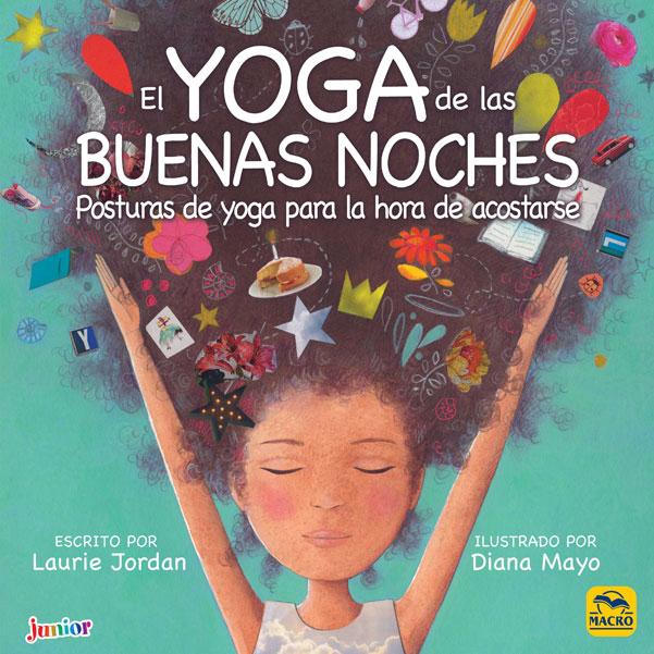 El yoga de las buenas noches. Posturas de yoga para la hora de acostarse