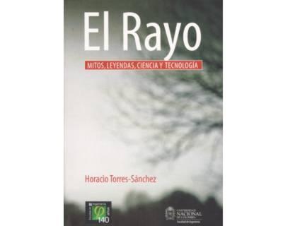 El Rayo. Mitos, leyendas, ciencia y tecnología
