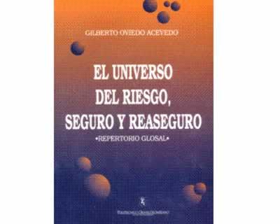 El universo del riesgo, seguro y reaseguro