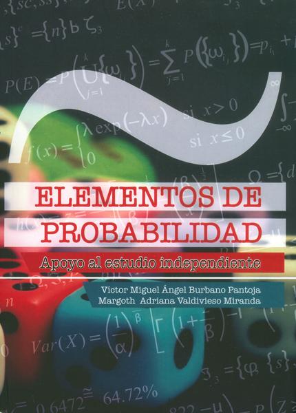 Elementos de probabilidad.Apoya al estudio independiente