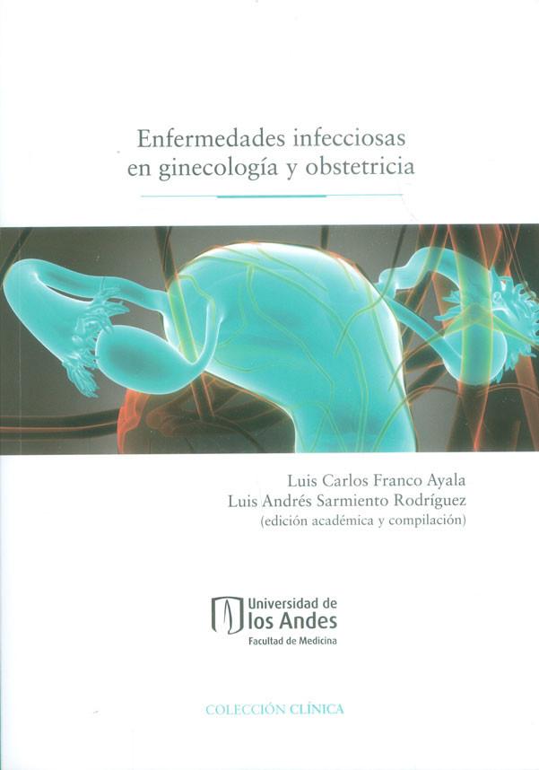 Enfermedades infecciosas en ginecología y obstetricia