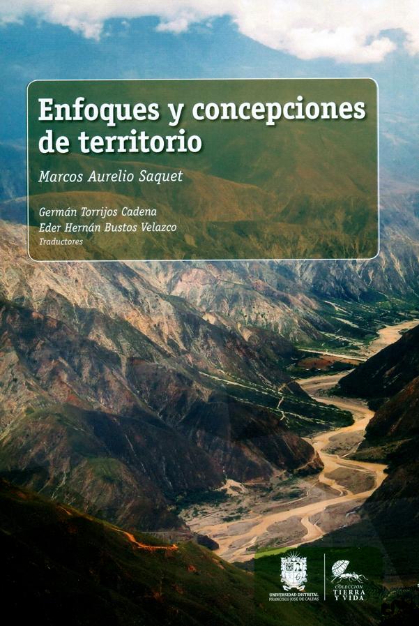 Enfoques y concepciones de territorio