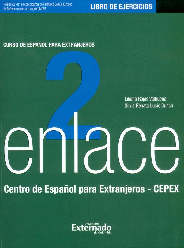 Enlace 2. Libro de Ejercicios. Manual de español para extranjeros