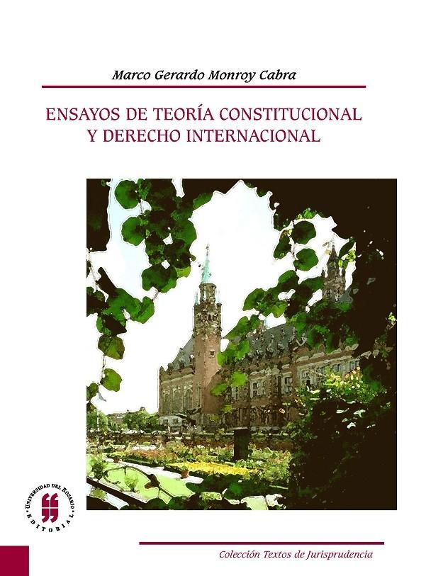 Ensayos de Teoría Constitucional y Derecho Internacional