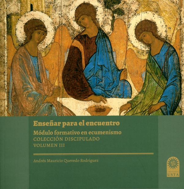 Enseñar para el encuentro. Módulo formativo en ecumenismo. Colección Discipulado. Volumen III