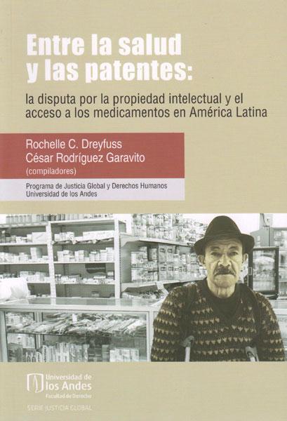 Entre la salud y las patentes: la disputa por la propiedad intelectual y el acceso a los medicamentos en América Latina