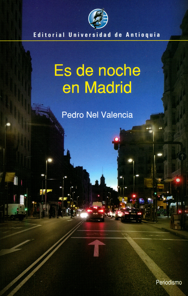 Es de noche en Madrid