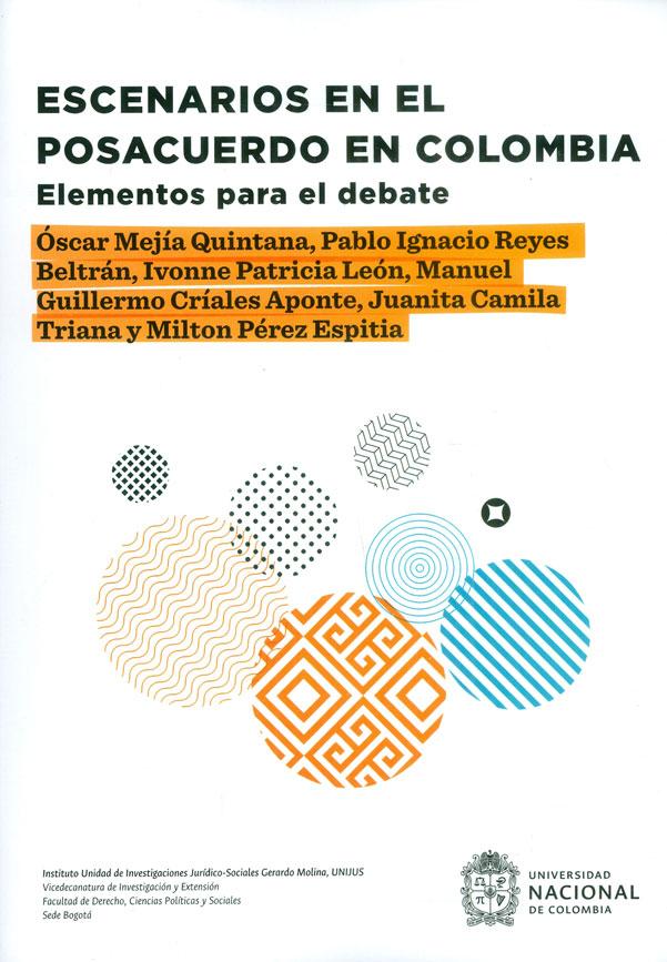 Escenarios en el posacuerdo en Colombia: Elementos para el debate