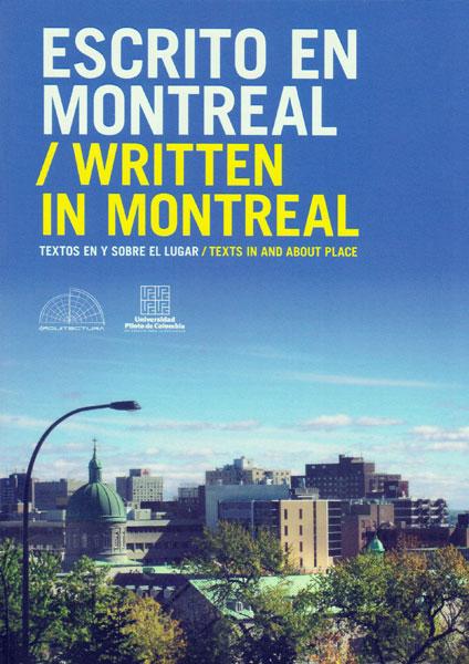 Escrito en Montreal- Written in Montreal